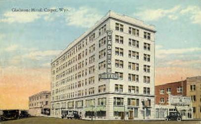 Gladstone Hotel - Casper, Wyoming WY Postcard