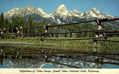 Reflections of Teton Range  - Grand Teton National Park, Wyoming WY Postcard