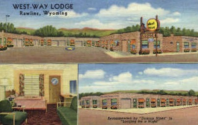 West-Way Lodge - Rawlins, Wyoming WY Postcard