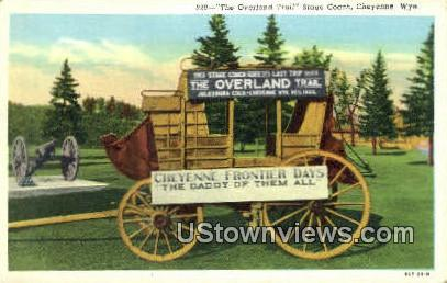 Overland Trail Stage Coach - Cheyenne, Wyoming WY Postcard