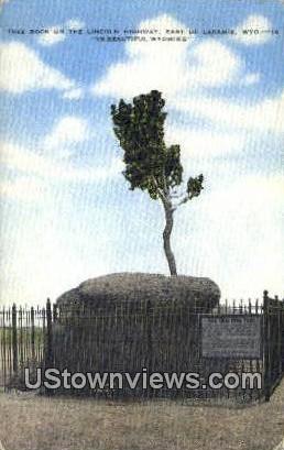 Tree Rock, Lincoln Highway - Laramie, Wyoming WY Postcard