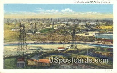 Midwest Oil Fields - Misc, Wyoming WY Postcard