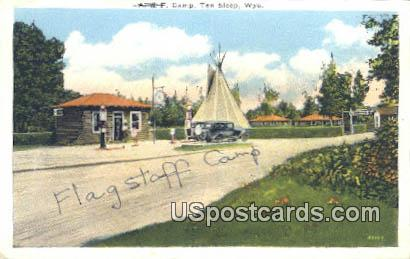 A & F Camp, Flagstaff Camp - Ten Sleep, Wyoming WY Postcard