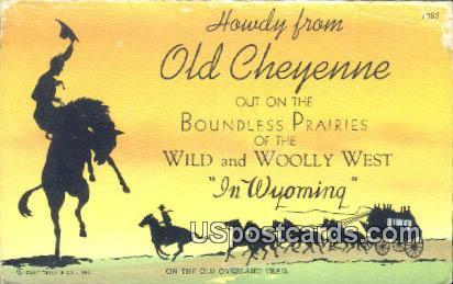 Old Cheyenne, Wyoming Postcard      ;      Old Cheyenne, WY