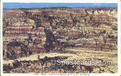 Hells Half Acre, WY Postcard       ;      Hells Half Acre, Wyoming