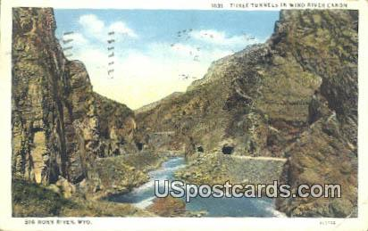Three Tunnels - Wind River Canon, Wyoming WY Postcard