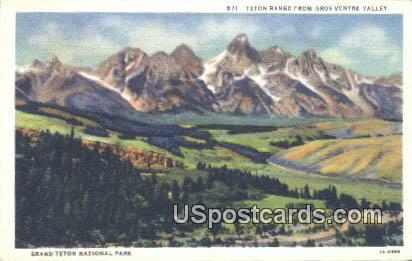 Gros Ventre Valley - Grand Teton National Park, Wyoming WY Postcard