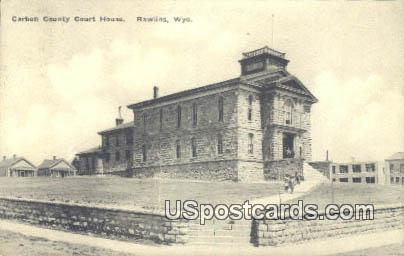 Carbon County Court House - Rawlins, Wyoming WY Postcard
