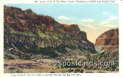 Great Cliffs, Ten Sleep Canon - Big Horn Mountains, Wyoming WY Postcard
