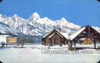 Church of the Transfiguration - Moose, Wyoming WY Postcard