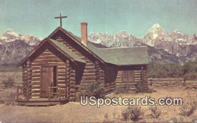 Church of the Transfiguration - Grand Teton National Park, Wyoming WY Postcard