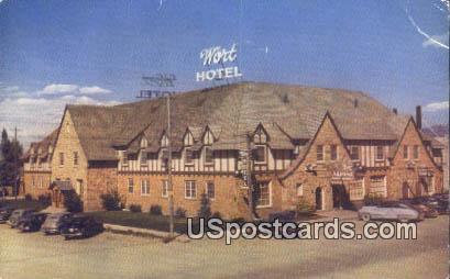 Wort Hotel - Jackson Hole, Wyoming WY Postcard