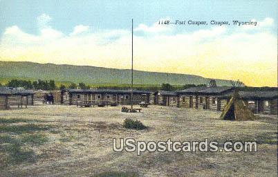 Fort Casper - Wyoming WY Postcard