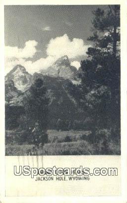 Grand Teton Peaks - Jackson Hole, Wyoming WY Postcard