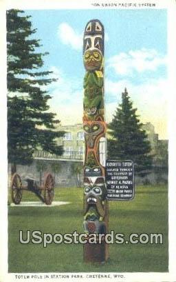Totem Pole, Station Park - Cheyenne, Wyoming WY Postcard