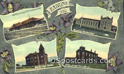 Rawlins, Wyoming Postcard      ;      Rawlins, WY