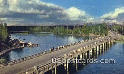 Fishing Bridge - Yellowstone River, Wyoming WY Postcard