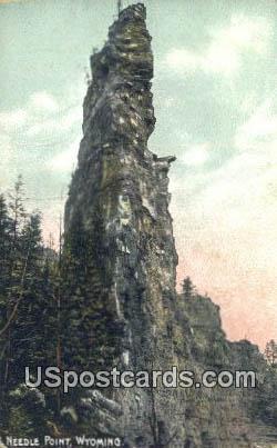 Needle Point, Wyoming Postcard      ;      Needle Point, WY