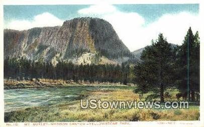 Mt. Burley, Madison Canyon - Yellowstone National Park, Wyoming WY Postcard