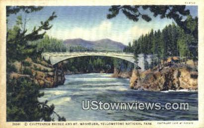 Chittenden Bridge - Yellowstone National Park, Wyoming WY Postcard
