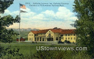Gallatin Gateway Inn - Yellowstone National Park, Wyoming WY Postcard