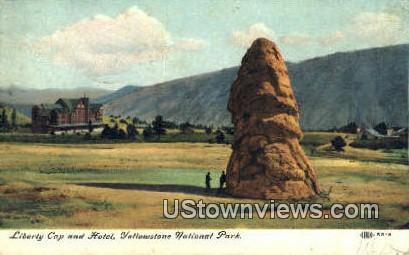 Liberty Cap & Hotel - Yellowstone National Park, Wyoming WY Postcard