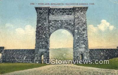 Stone Arch - Yellowstone National Park, Wyoming WY Postcard