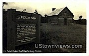 Puckett Cabin  - Blue Ridge Parkway, Virginia VA Postcard
