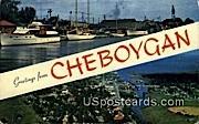 Greetings - Cheboygan, Wisconsin WI Postcard