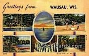 Wausau, WI     ;     Wausau, Wisconsin Postcard