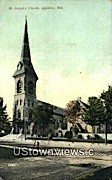 St. Joseph's Church - Appleton, Wisconsin WI Postcard
