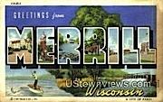 Merrill, Wisconsin,     ;     Merrill, WI Postcard