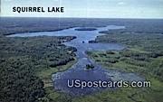 Squirrel Lake, WI Postcard      ;      Squirrel Lake, Wisconsin