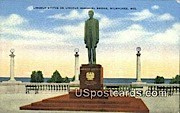 Lincoln Statue, Lincoln Memorial Bridge - MIlwaukee, Wisconsin WI Postcard