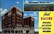 Hotel Racine - Wisconsin WI Postcard