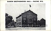 Danish Brotherhood Hall - Racine, Wisconsin WI Postcard
