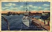 Canal And Bridge At The Boat Docks - Sturgeon Bay, Wisconsin WI Postcard