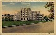 Liberal Arts Building, University of Wyoming - Laramie Postcard