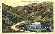 Yellowstone Highway, Wind River Canyon - Thermopolis, Wyoming WY Postcard
