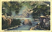 Big Spring - Thermopolis, Wyoming WY Postcard