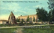 Mineral Springs Apartments & Bath House - Thermopolis, Wyoming WY Postcard