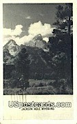 Grand Teton Peaks - Jackson Hole, Wyoming WY Postcard