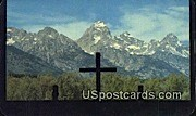 Grand Teton - Jackson Hole, Wyoming WY Postcard